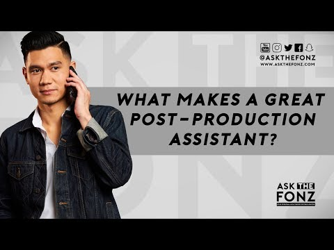 What Makes A Great Post-Production Assistant?