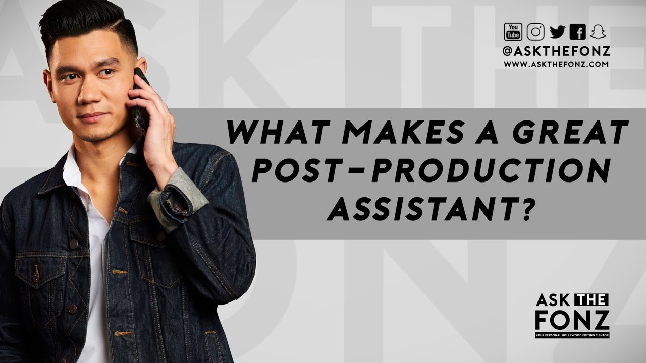 What Makes A Great PostProduction Assistant  YouTube