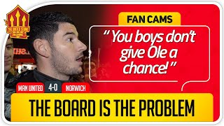 GLAZERS & WOODWARD THE PROBLEM! Manchester United 4-0 Norwich Fan Cam