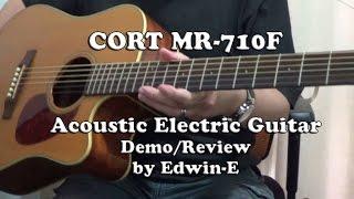Guitar Demo: Cort MR 710F Acoustic Electric Guitar Review