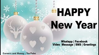 Happy New Year 2019 Greetings, SMS, Whatsapp Download, Video Music Facebook