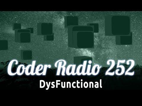 DysFunctional   Coder Radio 252