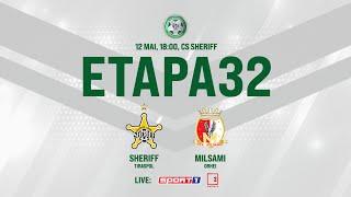 LIVE: DIVIZIA NAȚIONALĂ,Etapa 32 ,FC SHERIFF  - FC MILSAMI 12.05.2021, 18:00