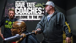 Dave Tate Coaches: Welcome To The Pit | elitefts.com