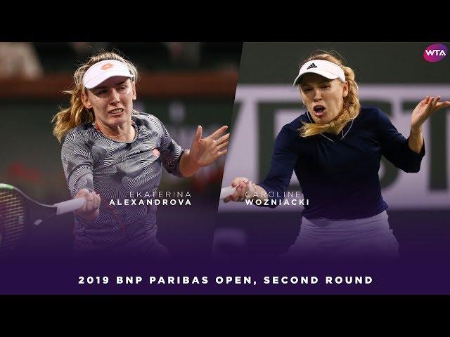 Ekaterina Alexandrova vs. Caroline Wozniacki | 2019 BNP Paribas Open Second Round | WTA Highlights
