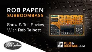 Rob Papen's SubBoomBass Plugin - Overview
