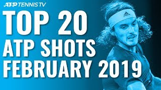Top 20 Best ATP Shots & Rallies: February 2019