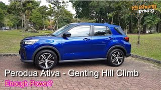 All-New Perodua Ativa 1.0 Turbo/Genting Hill Climb / You've been waiting for this! YS Khong Driving