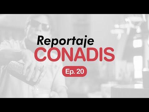 Reportaje Conadis | Ep. 20