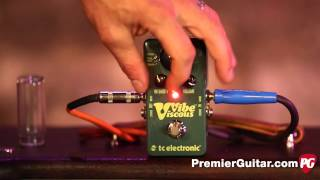 Review Demo - TC Electronic Viscous Vibe