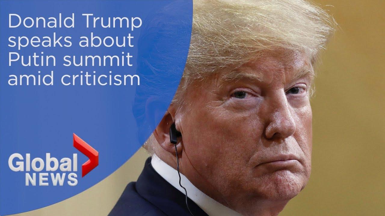 Trump speaks about Putin summit, says he misspoke