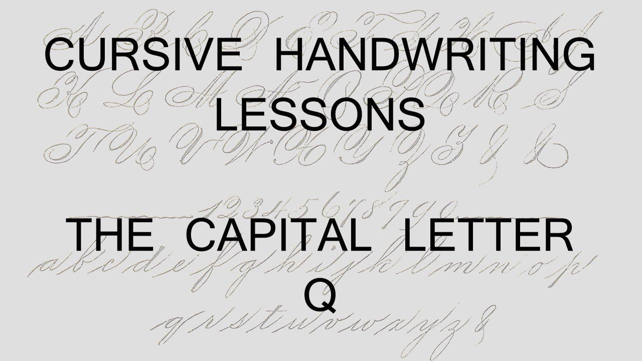 Worksheet Curvise Q cursive lesson 47 writing a capital letter q handwriting penmanship calligraphy youtube
