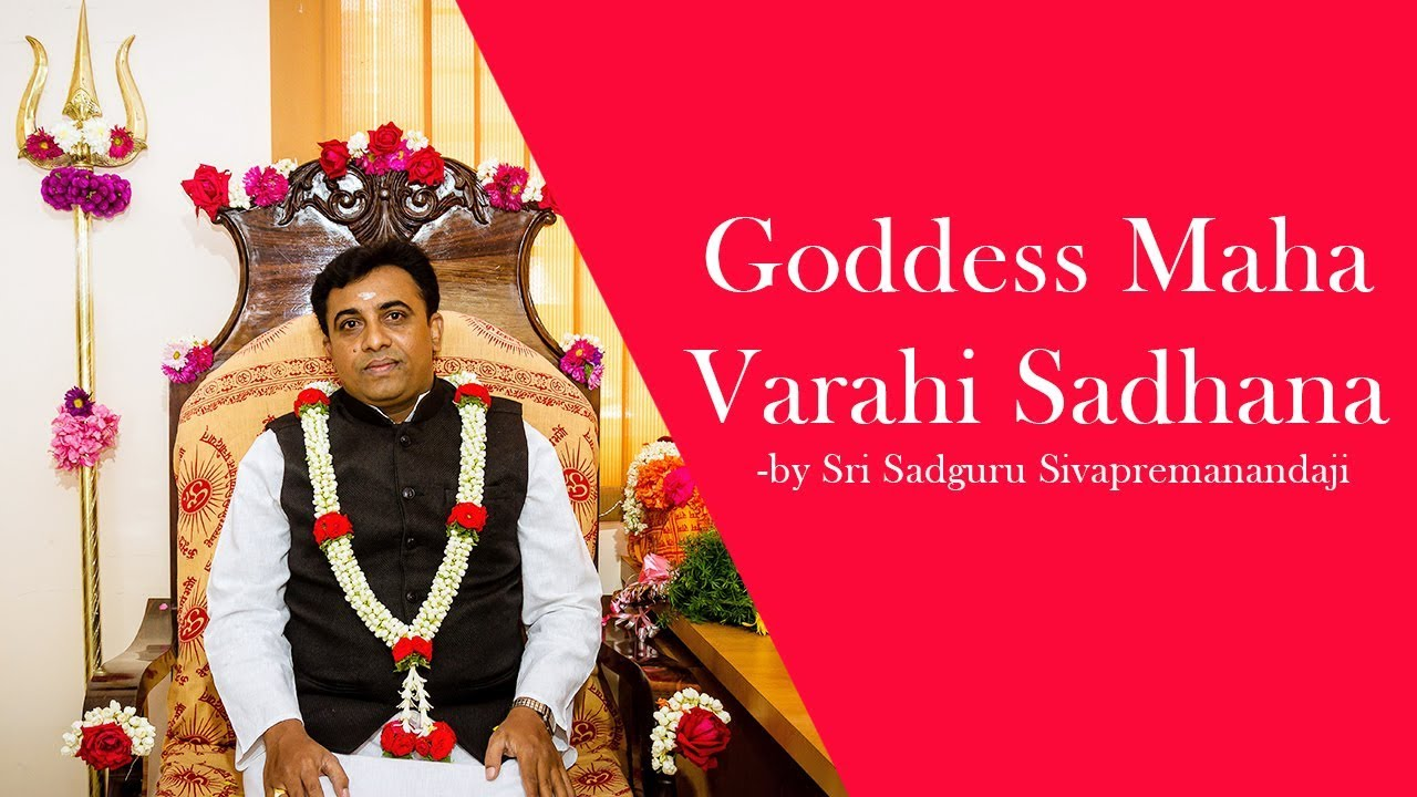 Varahi Sadhana | Sri Vidya Sadhana