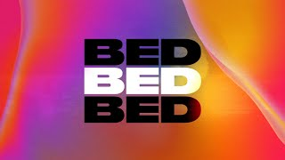 Joel Corry x RAYE x David Guetta - BED [Official Lyric Video]
