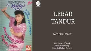 Wati S - Lebar Tandur