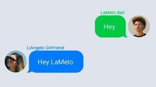 LaMelo Ball Texting LiAngelo Ball's Girlfriend