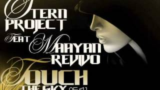 Stern Project Feat. Maayan Revivo - Touch The Sky (Original Mix) PROMO.wmv