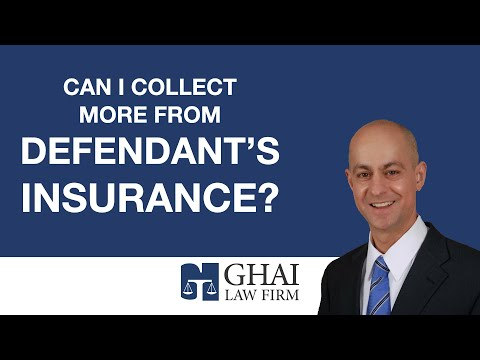 Can I Collect More from Defendant's Insurance?
