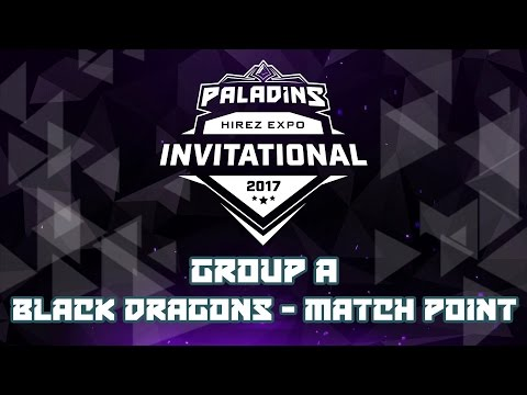 Paladins Invitational Day 1 Group Stage A - Black Dragons vs. Match Point
