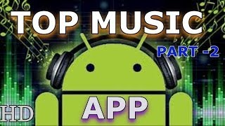 EPIC MUSIC PLAYERS FOR YOUR ANDROID (2014) PART- 2 !!!!