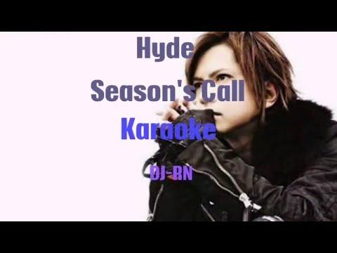 HYDE - SEASON'S CALL (Karaoke)