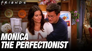 Monica The Perfectionist