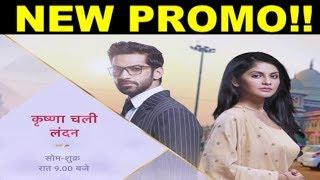KRISHNA CHALI LONDON || PROMO ! Krishna's New Journey