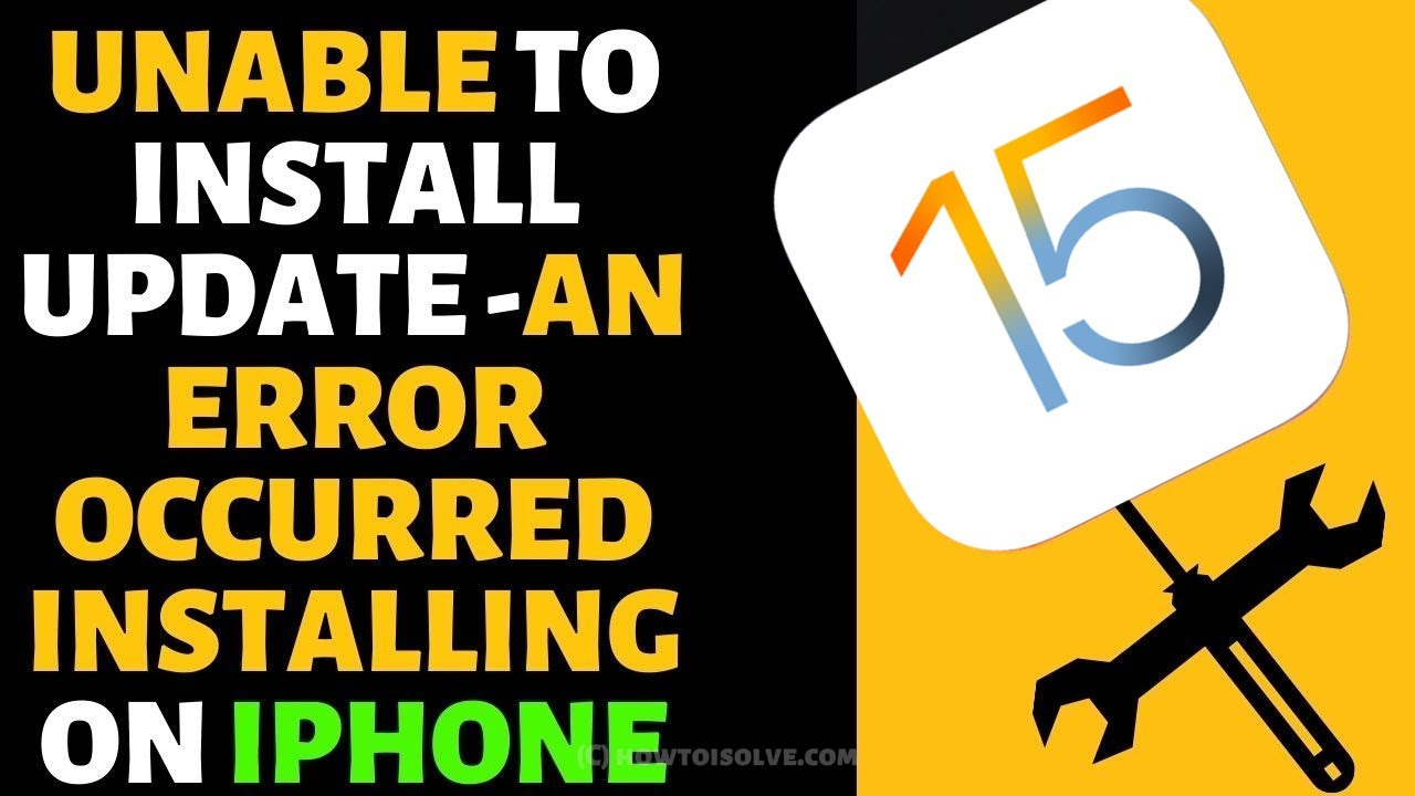 Unable to install Update -An Error Occurred installing iOS 13 on iPhone/  iPad/ iPod Touch