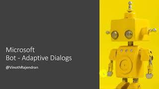 01- Microsoft Bot Framework - Adaptive Dialogs