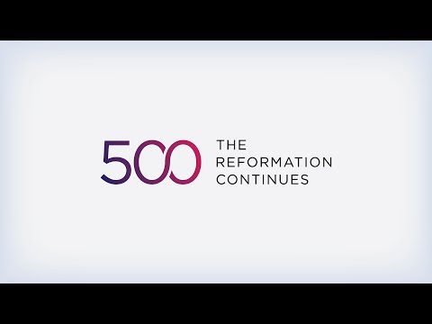500: The Reformation Continues | Session 15