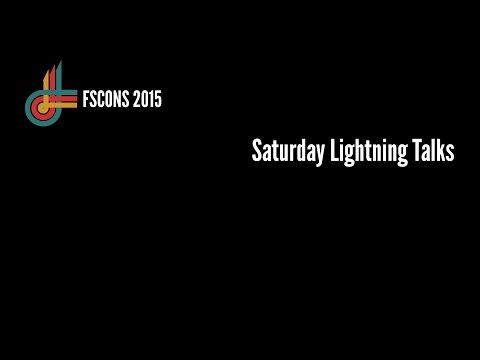 Saturday Lightning Talks (FSCONS 2015)