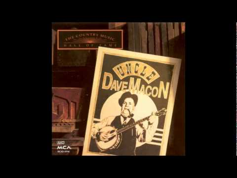 Uncle Dave Macon - Uncle Dave