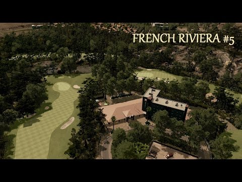 Cities Skylines : French Riviera - Grande Bastide Golf Course  (Ep.5)