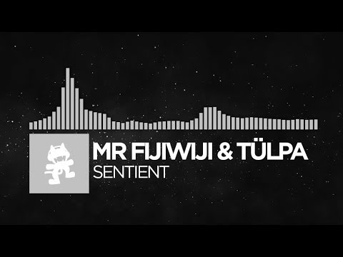 [Electronic] - Mr FijiWiji & Tülpa - Sentient [Monstercat EP Release]