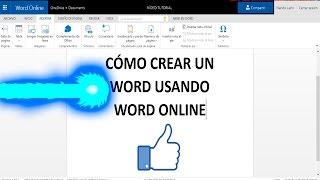 CÓMO CREAR UN WORD USANDO WORD ONLINE