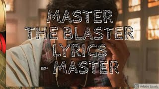 Master - Master the Blaster Lyric | Thalapathy Vijay | Anirudh | Bjorn Surrao|  LokeshKanagaraj