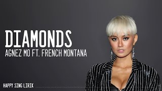 Agnez Mo ft.  French Montana - Diamonds (Lirik)