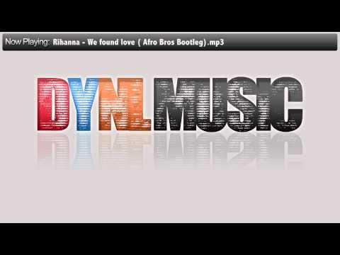 Rihanna  We found love Afro Bros Bootlegmp3