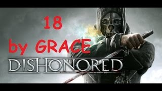 DISHONORED gameplay ita ep 18 rapiamo sokolov 3-3 by GRACE