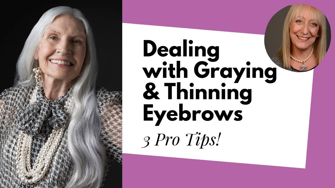 Greying and Thinning Eyebrows Got You Down? Here Are Some Useful Makeup Tips! - YouTube
