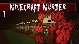 Minecraft: MURDER || 1 || I didn't even know!