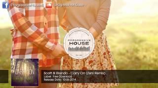 Scott & Brendo - Carry On (Zeni Remix) [Free Download]