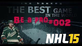 Nhl 15 Be A Pro #002 - Colorado Avalache - Minnesota Wild ★ Let's Play Nhl 15 Be A Pro