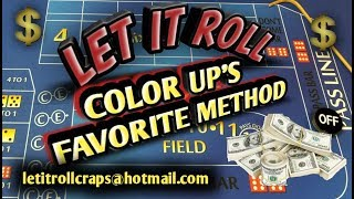 Craps Betting Strategy - COLOR UP'S FAVORITE STRATEGY