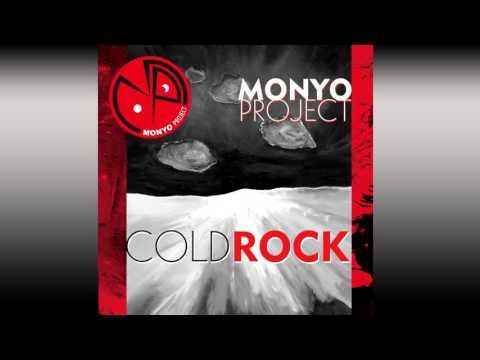 Monyo Project Cold Rock (Full Album) 2009