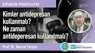 Kimler antidepresan kullanmalı? Ne zaman antideperesan kullanılmalı?