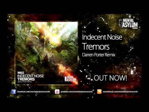 Indecent Noise - Tremors (Darren Porter Remix) [MA065] OUT NOW!