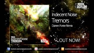 Indecent Noise - Tremors (Darren Porter Remix) [MA065] OUT NOW!