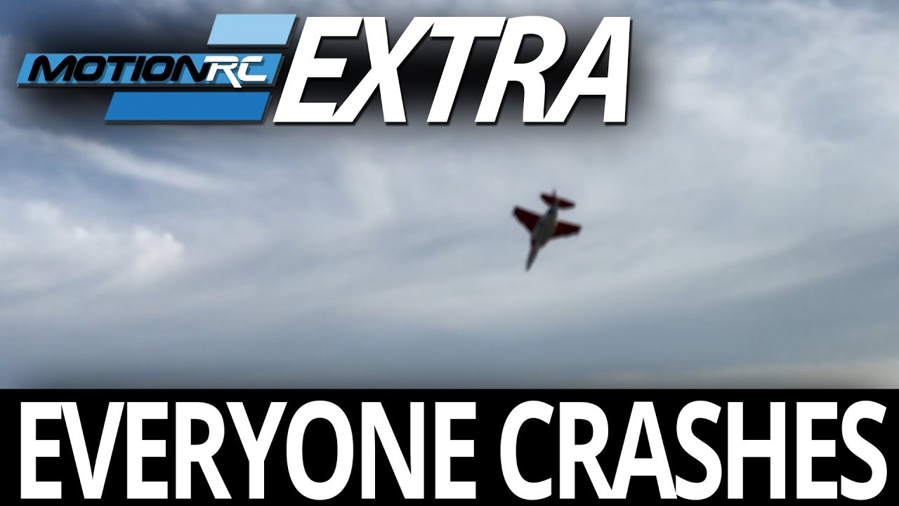 Everyone Crashes - Motion RC Extra