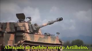Canção da  Artilharia - A mais bonita de todas as armas.